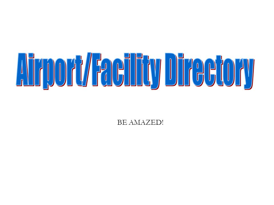 Airport/Facility Directory