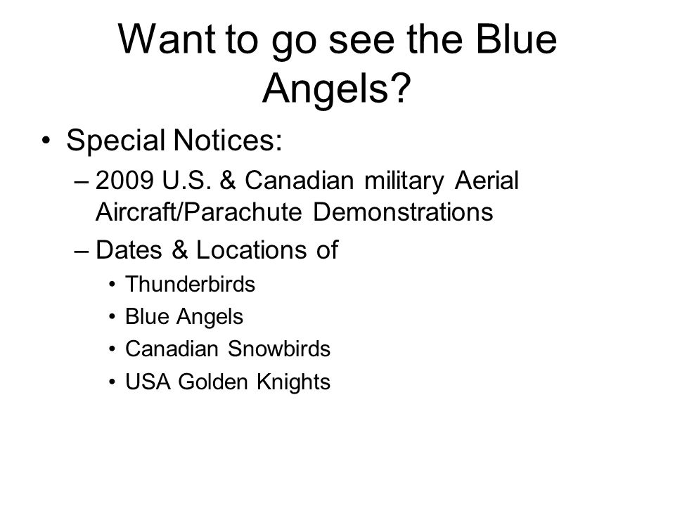 Want to go see the Blue Angels
