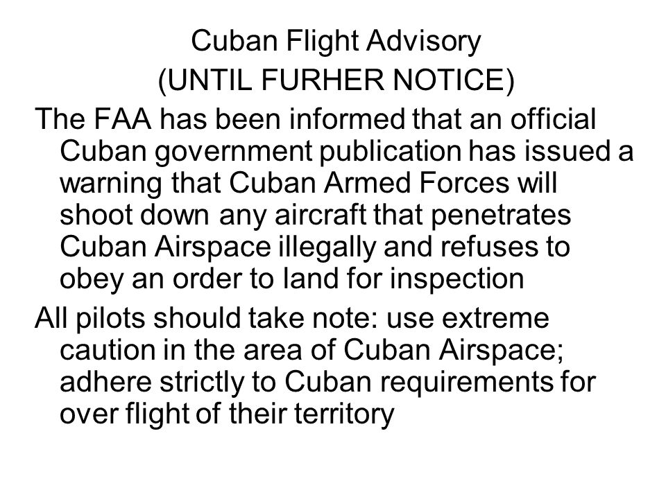 Cuban Flight Advisory (UNTIL FURHER NOTICE)
