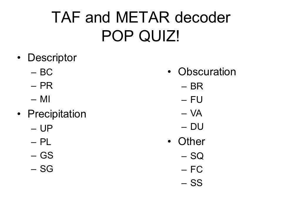 TAF and METAR decoder POP QUIZ!