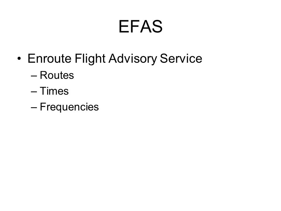 EFAS Enroute Flight Advisory Service Routes Times Frequencies