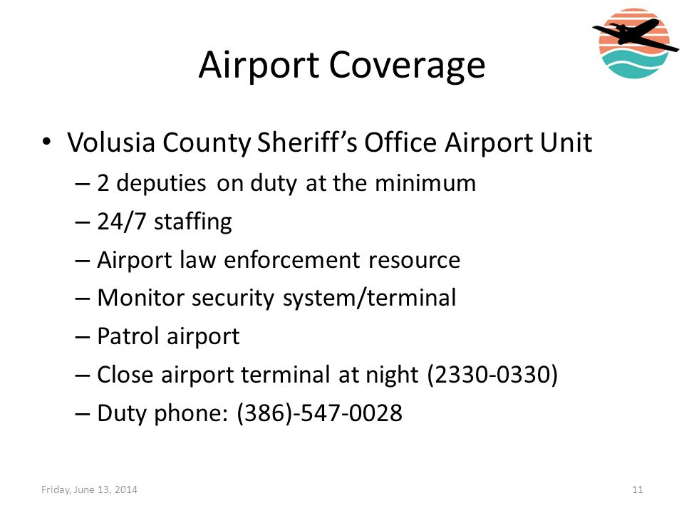 Airport Coverage Volusia County Sheriff's Office Airport Unit