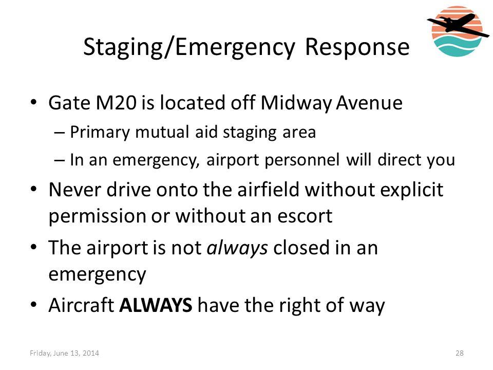 Staging/Emergency Response