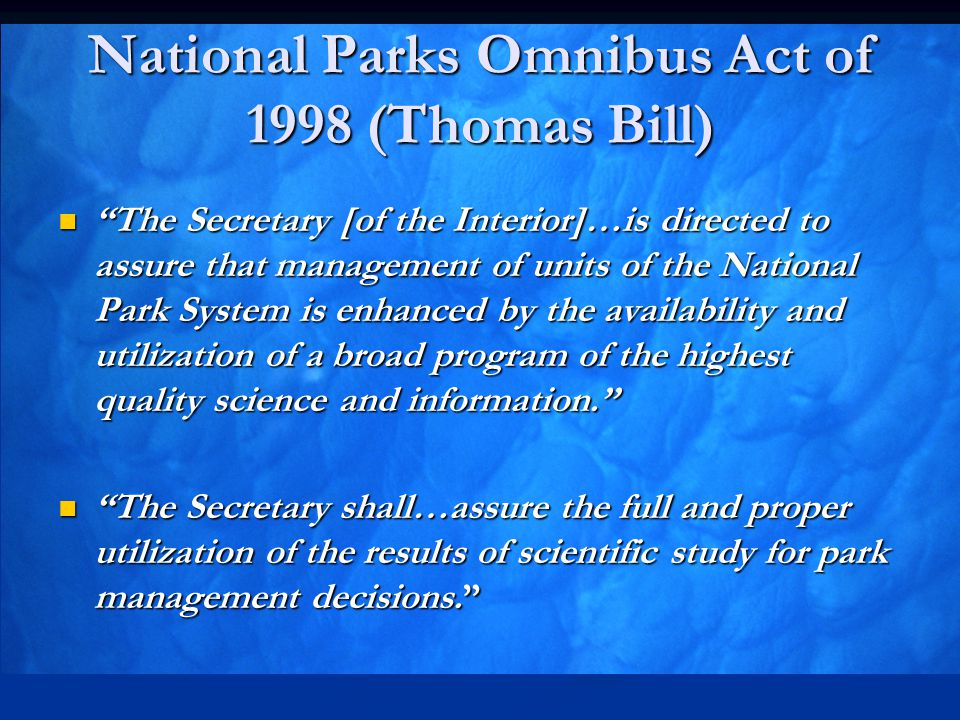 National Parks Omnibus Act of 1998 (Thomas Bill)