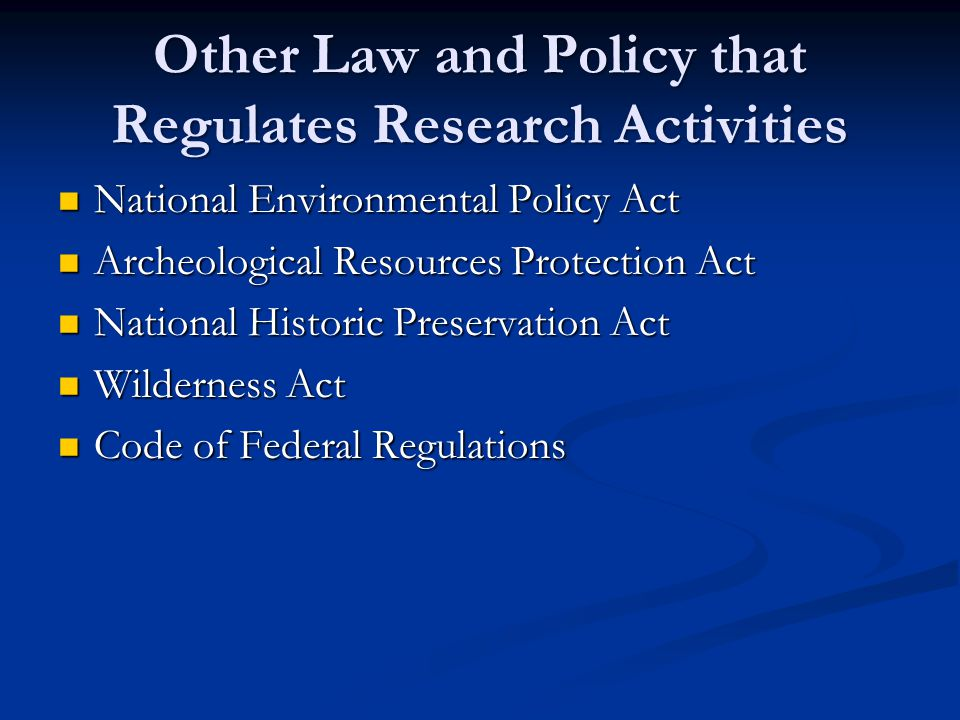 Other Law and Policy that Regulates Research Activities