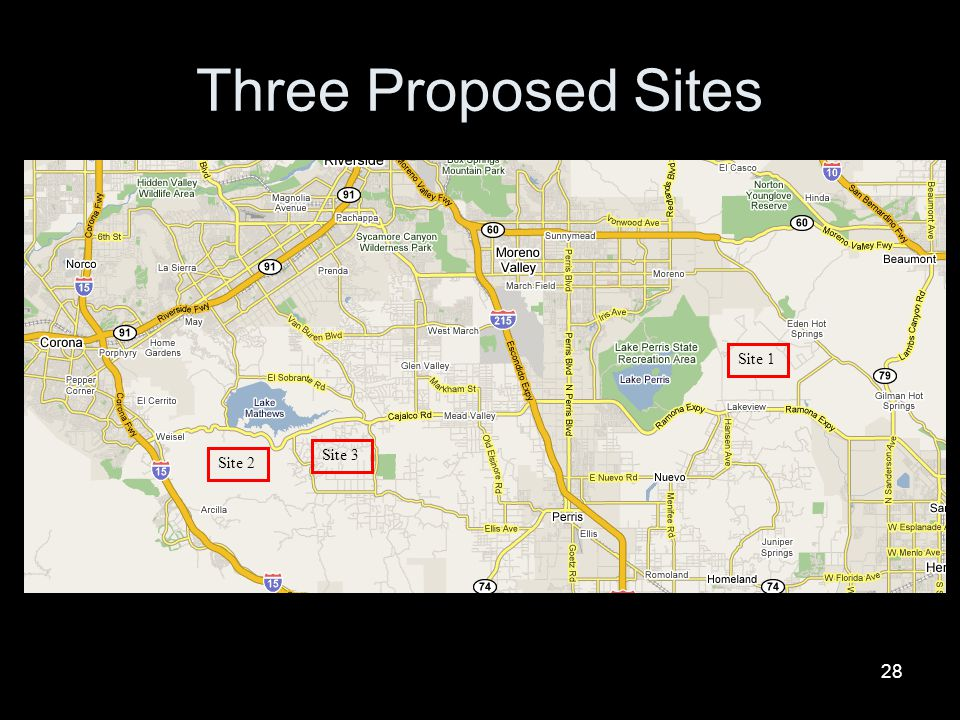 Three Proposed Sites Site 2 Site 3 Site 1