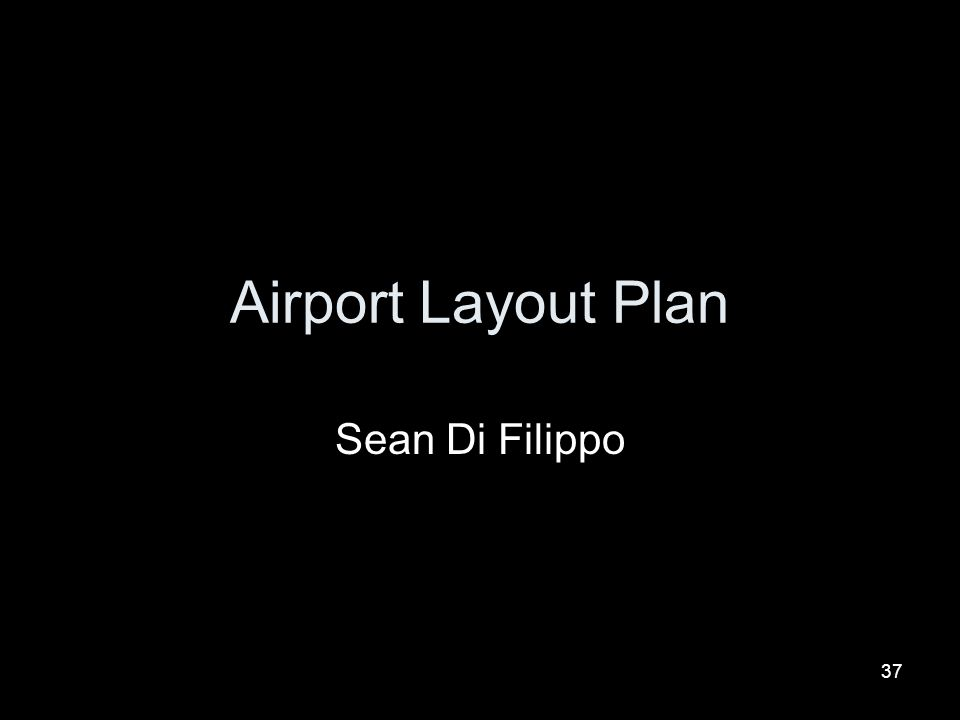 Airport Layout Plan Sean Di Filippo