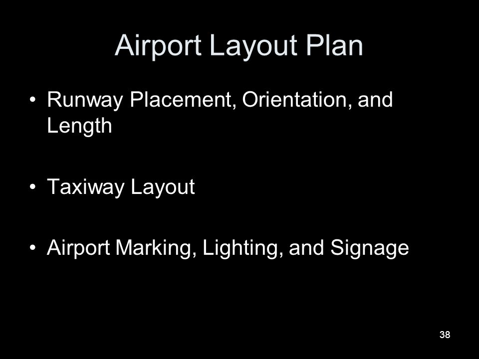 Airport Layout Plan Runway Placement, Orientation, and Length