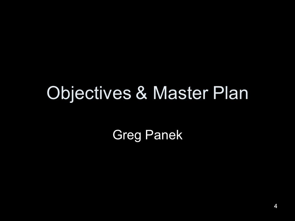 Objectives & Master Plan