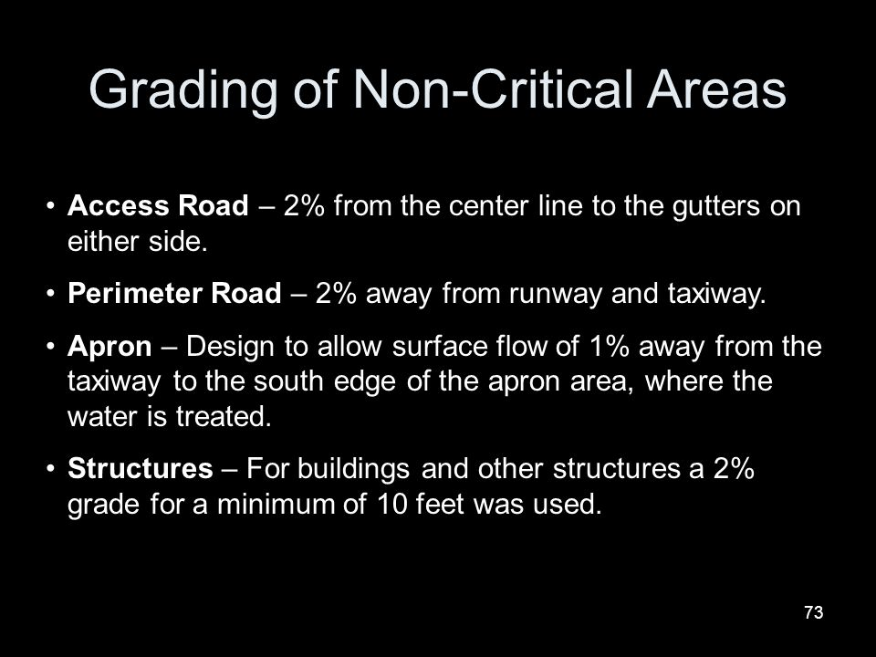 Grading of Non-Critical Areas