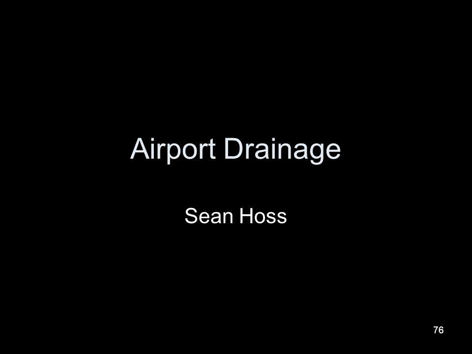 Airport Drainage Sean Hoss