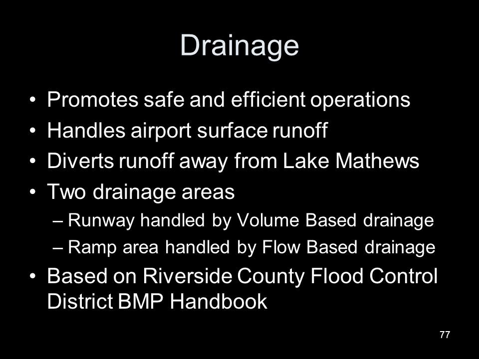 Drainage Promotes safe and efficient operations