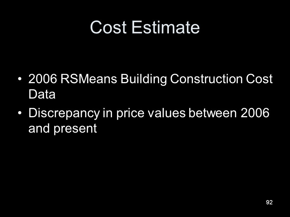Cost Estimate 2006 RSMeans Building Construction Cost Data