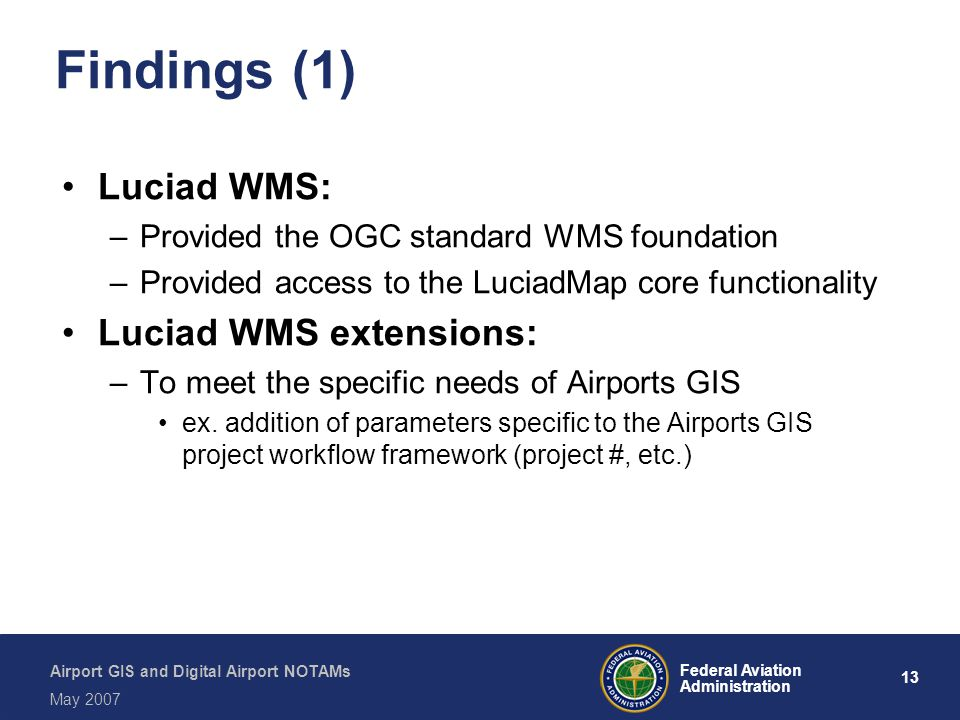 Findings (1) Luciad WMS: Luciad WMS extensions: