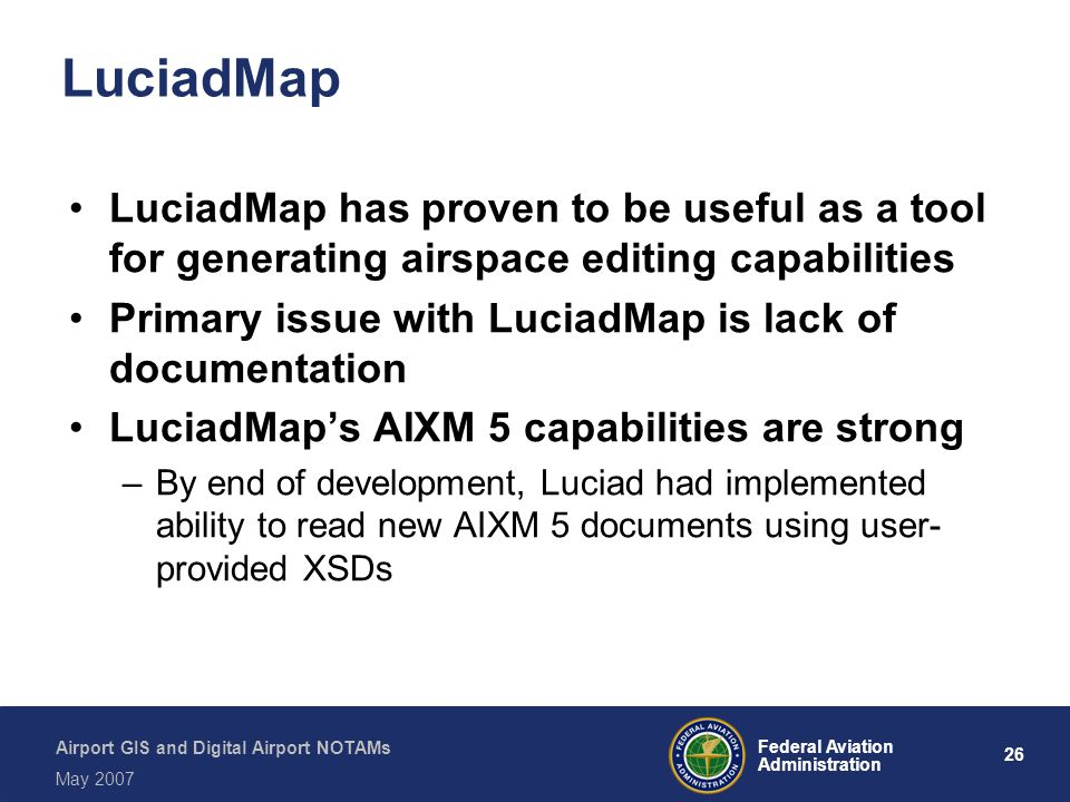 LuciadMap LuciadMap has proven to be useful as a tool for generating airspace editing capabilities.
