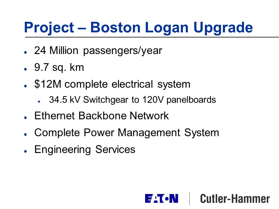 Project – Boston Logan Upgrade