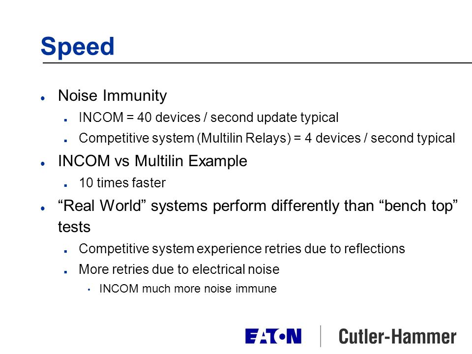Speed Noise Immunity INCOM vs Multilin Example