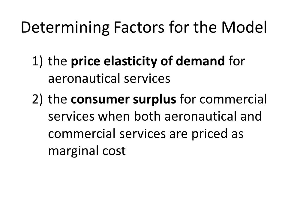 Determining Factors for the Model