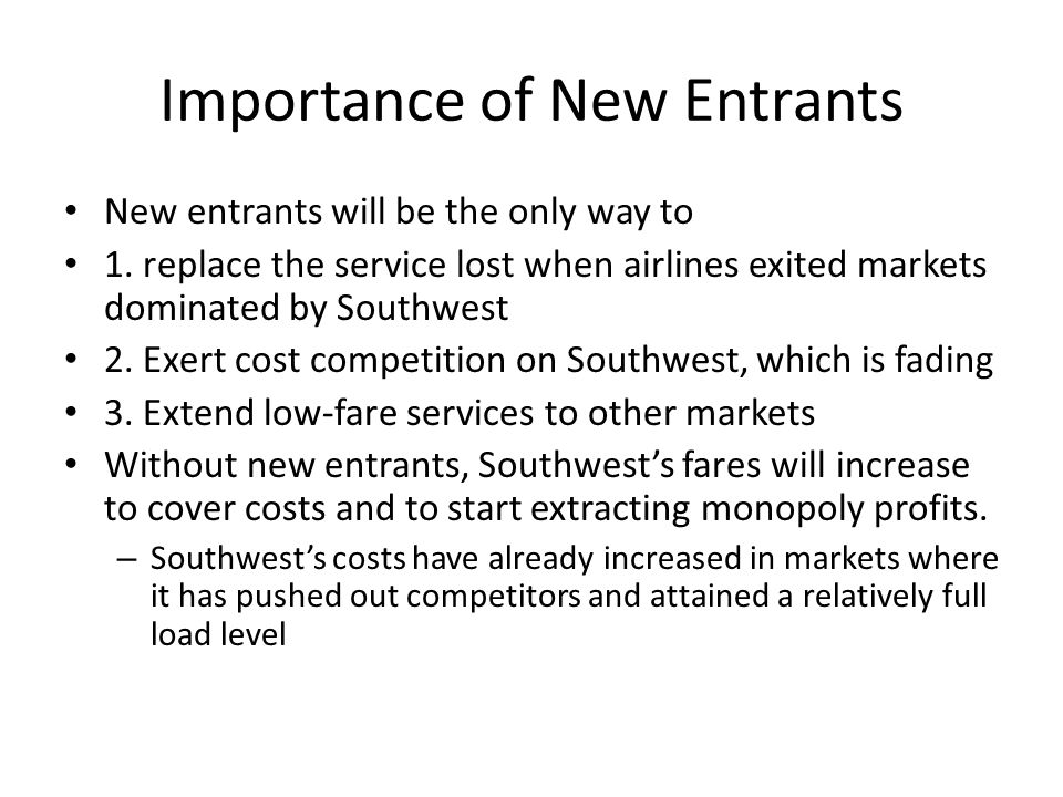 Importance of New Entrants
