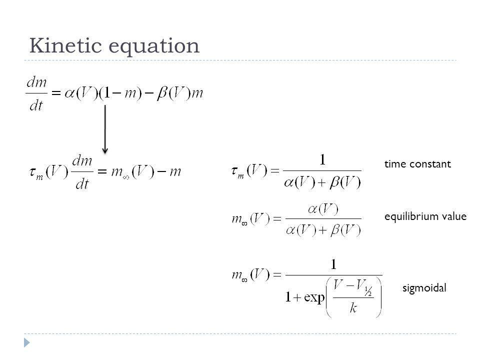 Kinetic equation time constant equilibrium value sigmoidal
