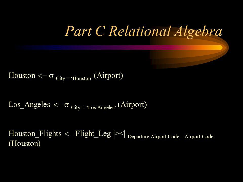 Part C Relational Algebra
