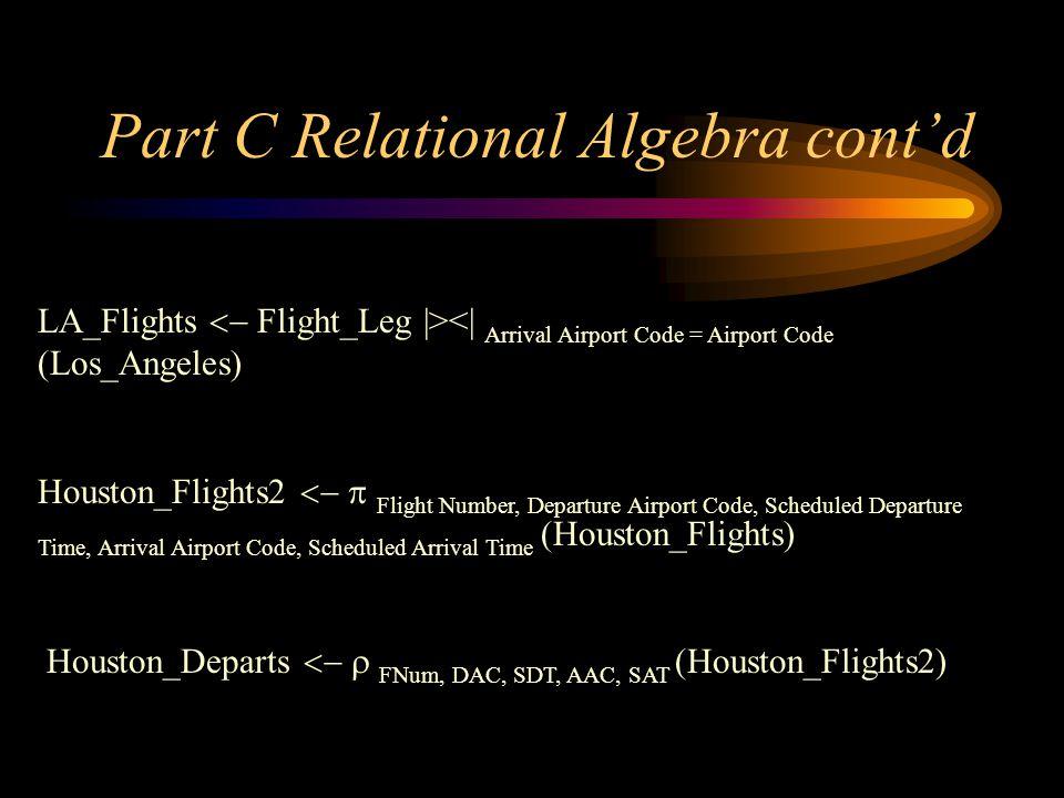Part C Relational Algebra cont'd