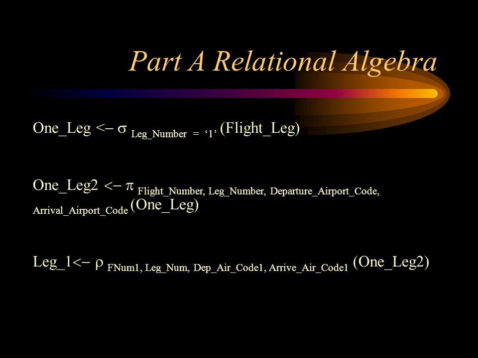 Part A Relational Algebra