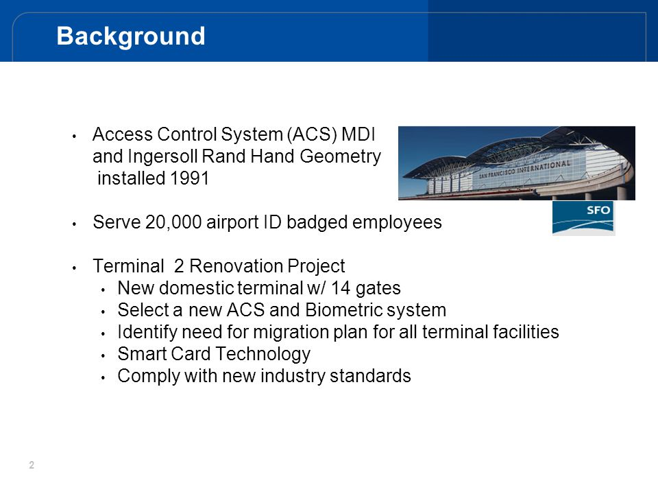 Background Access Control System (ACS) MDI