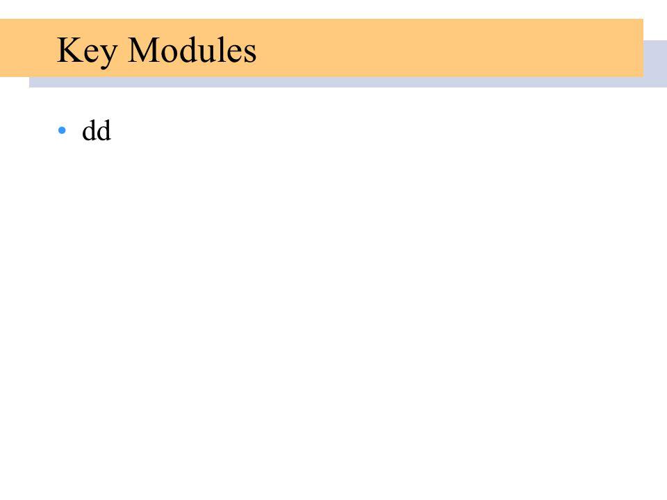 Key Modules dd
