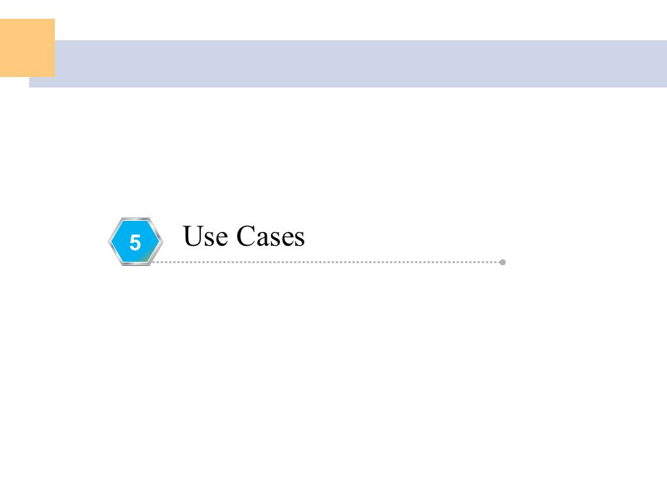 Use Cases 5