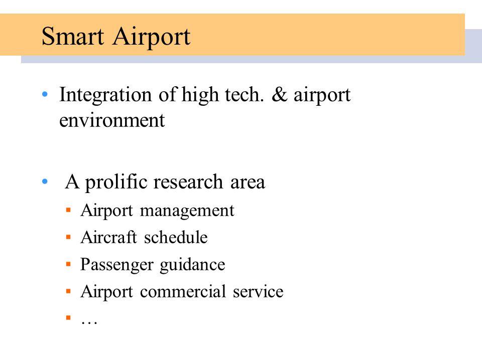 Smart Airport Integration of high tech. & airport environment