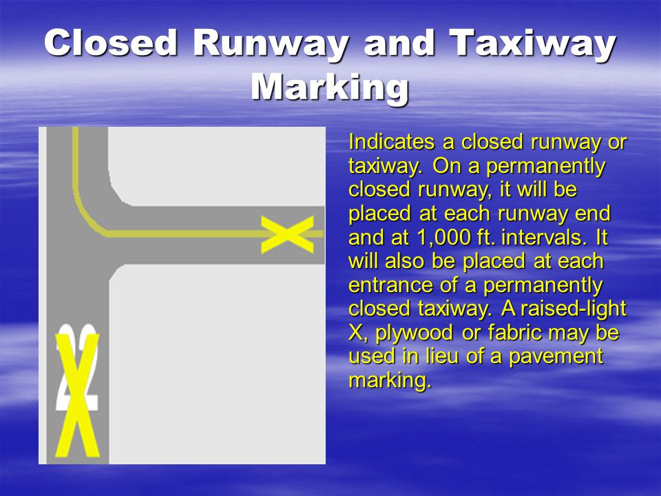 Closed Runway and Taxiway Marking