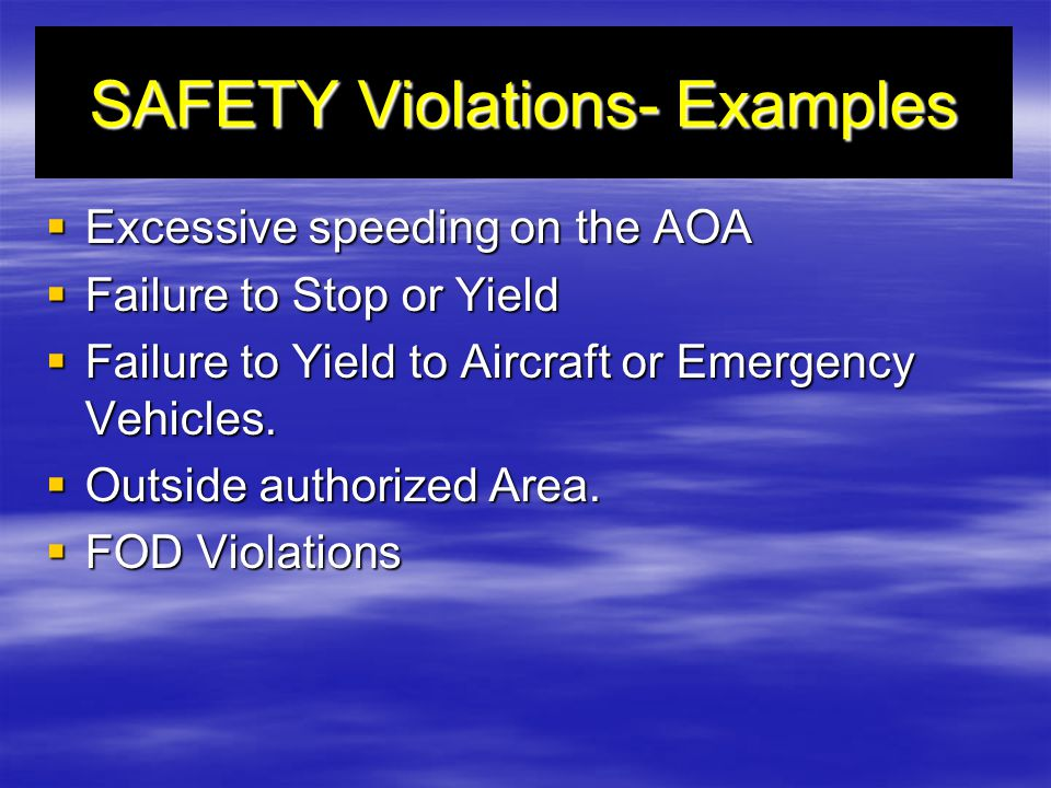 SAFETY Violations- Examples
