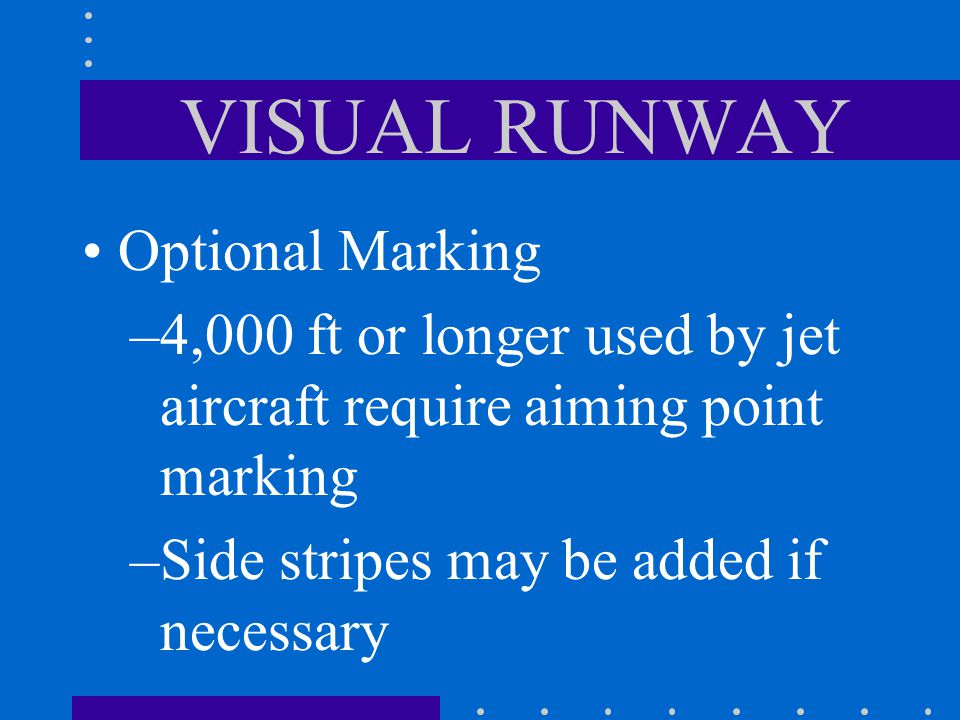 VISUAL RUNWAY Optional Marking