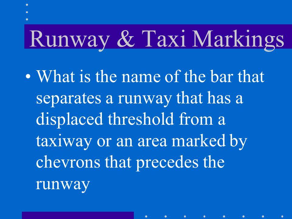 Runway & Taxi Markings