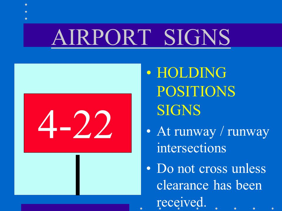 4-22 AIRPORT SIGNS HOLDING POSITIONS SIGNS