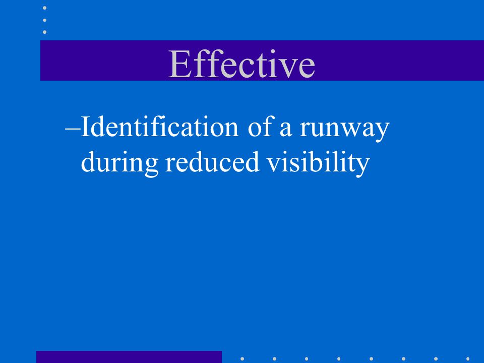 Effective Identification of a runway during reduced visibility