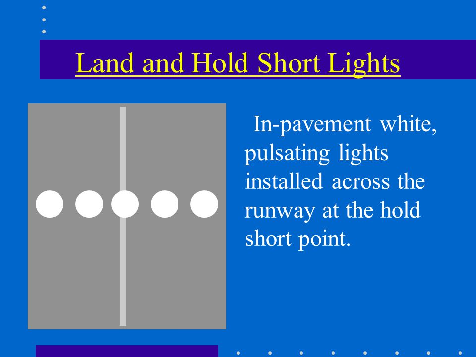 Land and Hold Short Lights