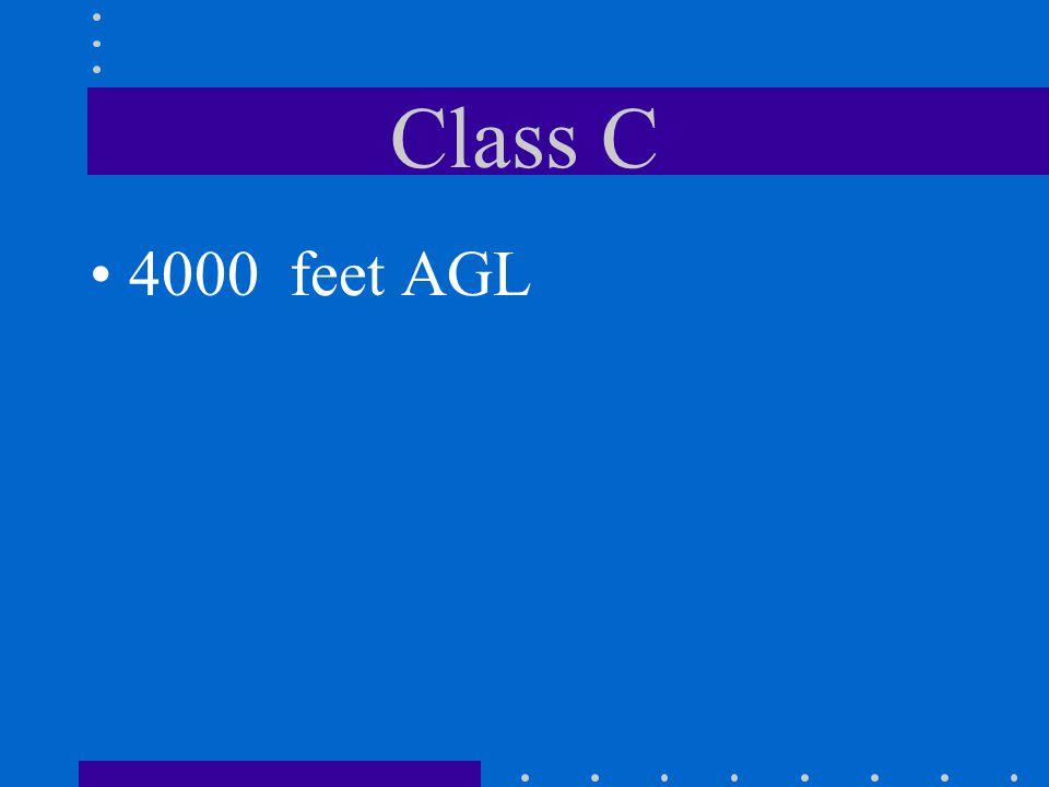 Class C 4000 feet AGL