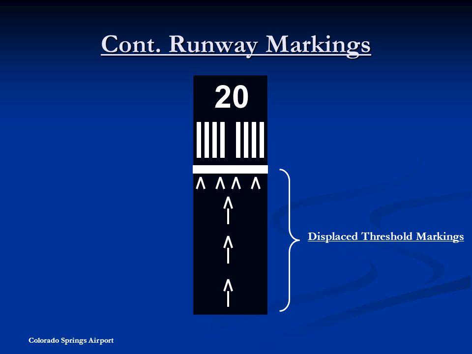 20 Cont. Runway Markings Displaced Threshold Markings
