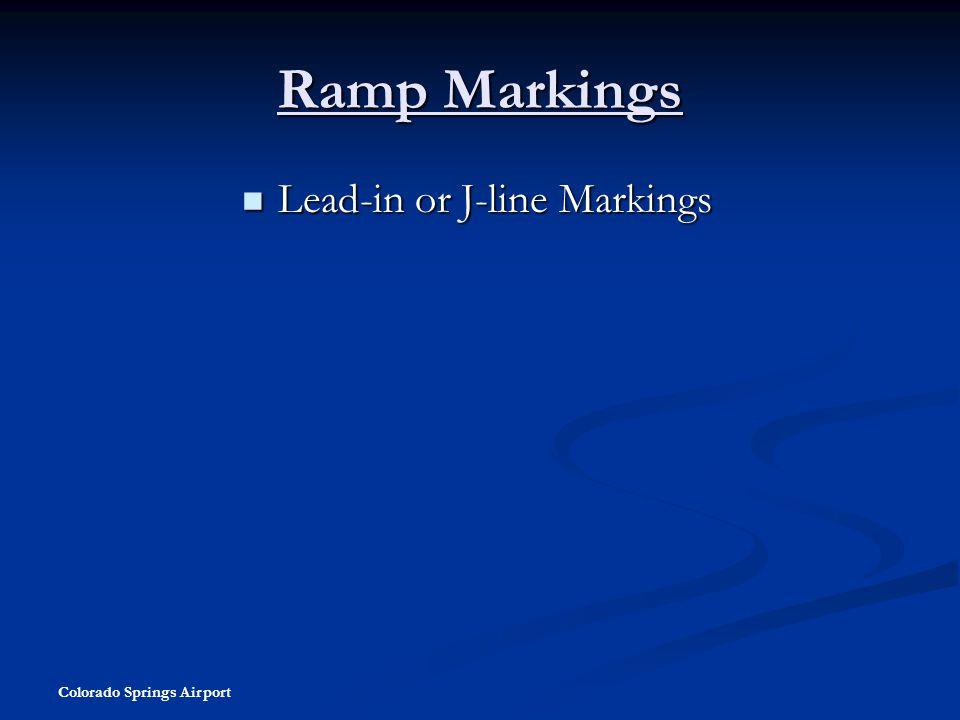 Ramp Markings Lead-in or J-line Markings Colorado Springs Airport