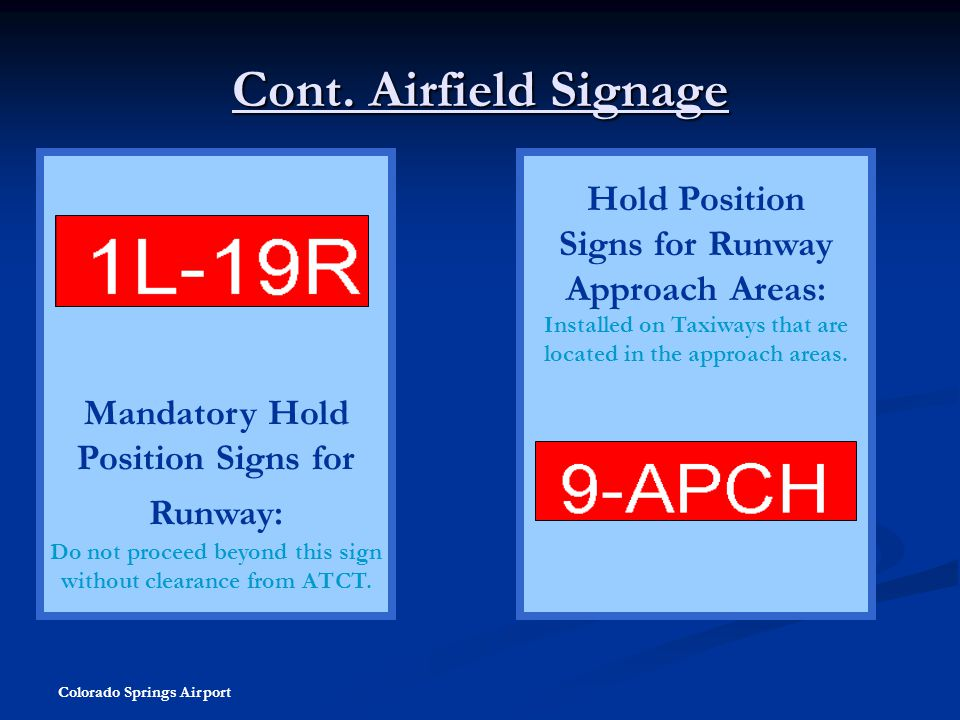 Cont. Airfield Signage Hold Position Signs for Runway Approach Areas: