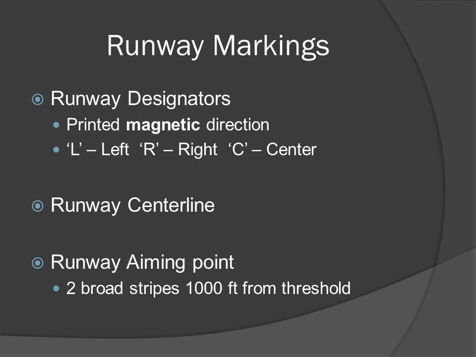 Runway Markings Runway Designators Runway Centerline