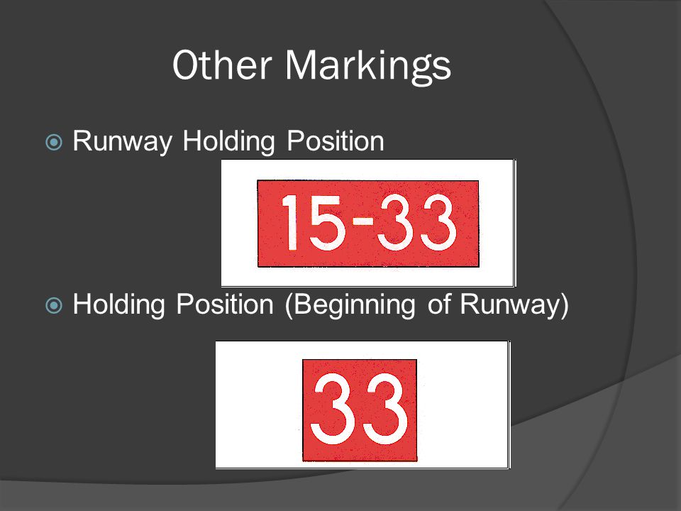 Other Markings Runway Holding Position