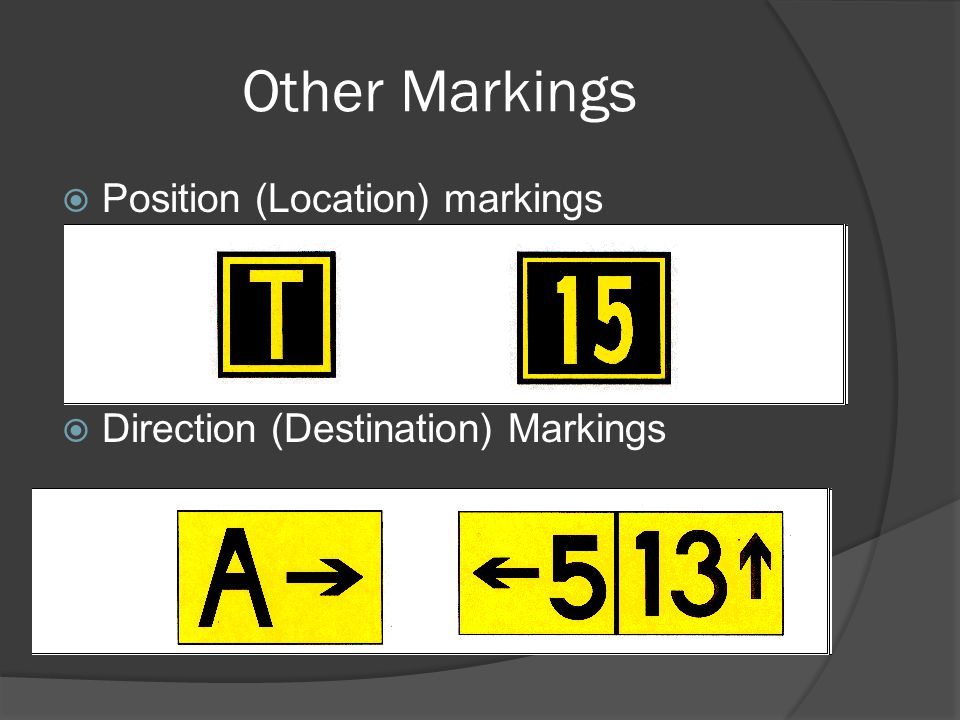 Other Markings Position (Location) markings