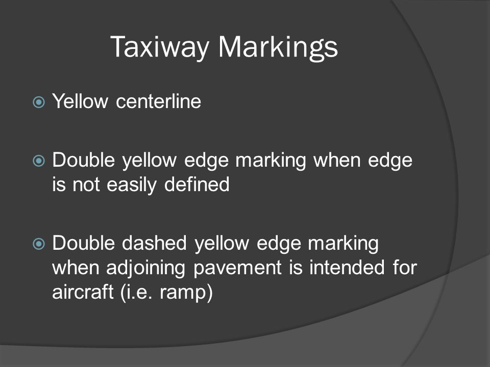 Taxiway Markings Yellow centerline