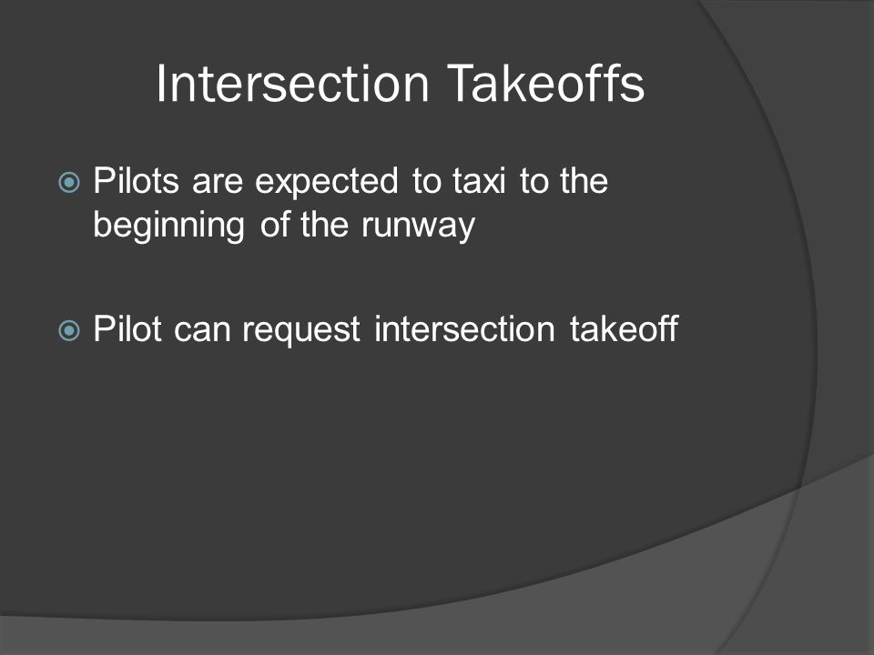 Intersection Takeoffs