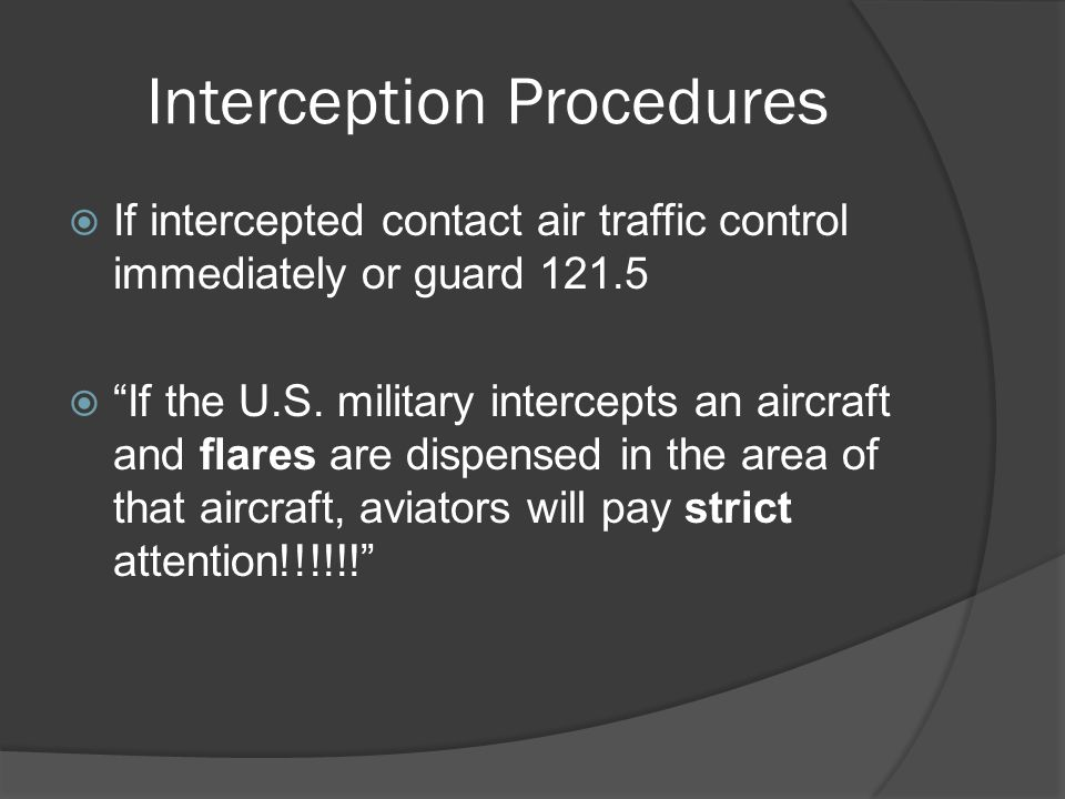 Interception Procedures
