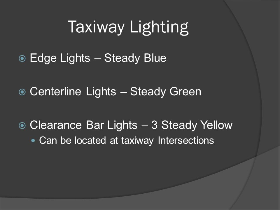 Taxiway Lighting Edge Lights – Steady Blue