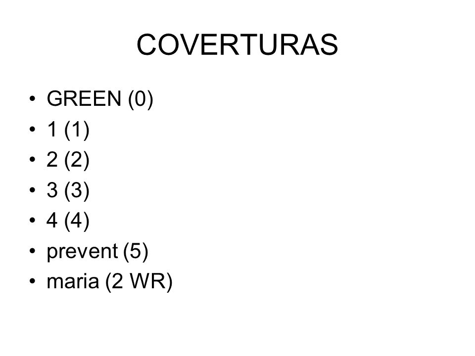 COVERTURAS GREEN (0) 1 (1) 2 (2) 3 (3) 4 (4) prevent (5) maria (2 WR)
